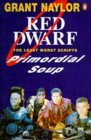 Primordial Soup: The Least Worst Scripts (Red Dwarf)