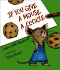 If You Give a Mouse a Cookie [With Plush Ornament] by Laura Joffe Numeroff