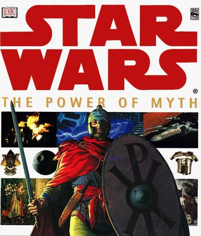 Star Wars the Power of Myth by David John