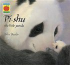 Pi-Shu: The Little Panda (Orchard Picturebooks)