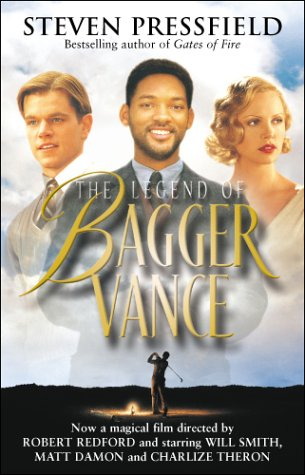 The Legend of Bagger Vance by Steven Pressfield