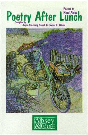 Poetry After Lunch by Joyce Armstrong Carroll