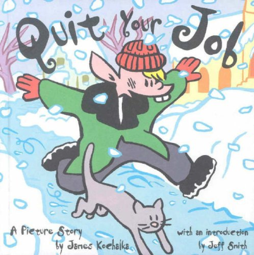 Quit Your Job by James Kochalka