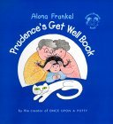 Prudence's Get Well Book (a Joshua & Prudence Book)