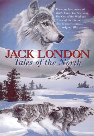 Tales of the North by Jack London