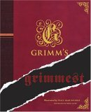 Grimm's Grimmest by Maria Tatar