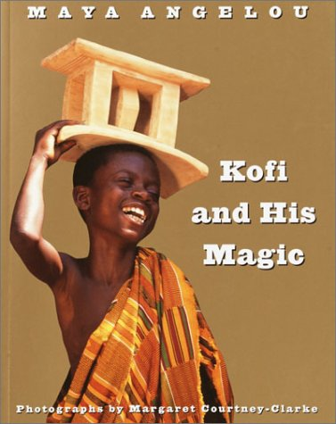 Kofi and His Magic by Maya Angelou