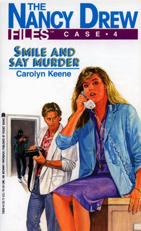 Smile and Say Murder (Nancy Drew Files #4)
