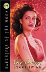 The Choice (Daughters of the Moon, #9)