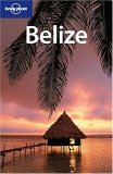 Belize (Lonely Planet Guide)