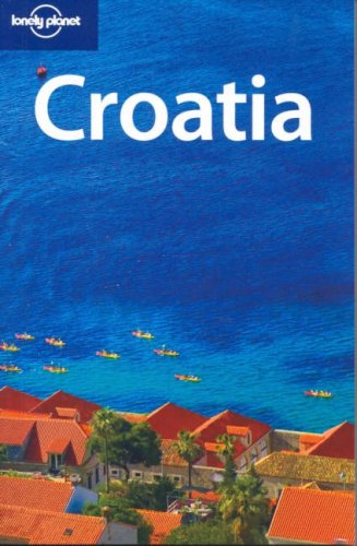 Croatia (Lonely Planet Country Guide)