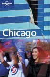 Chicago City Guide (Lonely Planet City Guide)