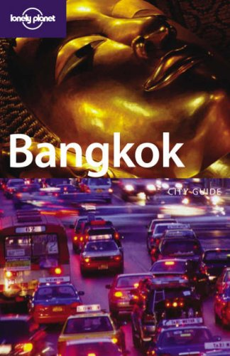 Bangkok (Lonely Planet City Guide)
