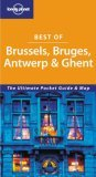Best of Brussels, Bruges, Antwerp & Ghent (Lonely Planet)