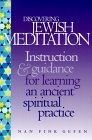 Discovering Jewish Meditation: A Beginner's Guide to an Ancient Spiritual Practice