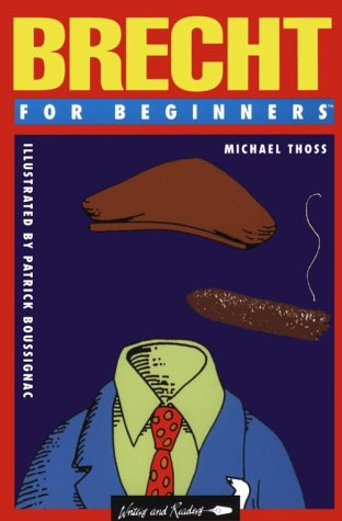 Brecht For Beginners by Michael Thoss