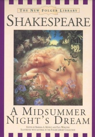 A Midsummer Night's Dream by William Shakespeare