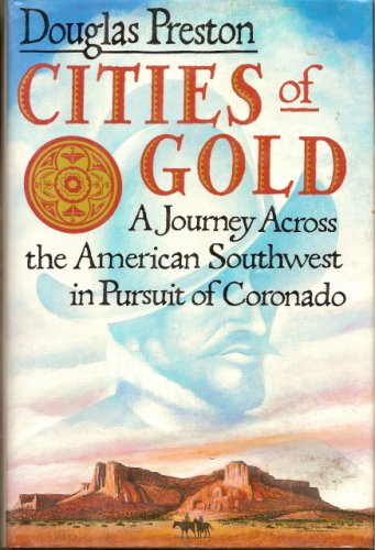 Cities of Gold by Douglas Preston