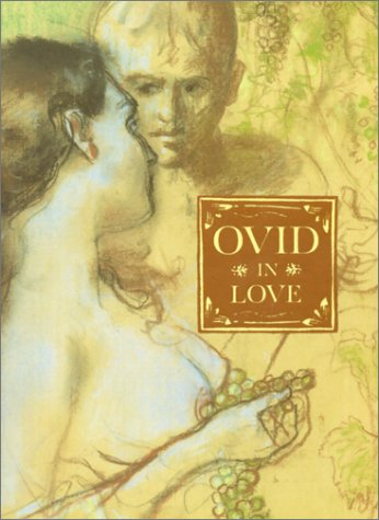 Ovid in Love by Ovid