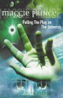 Pulling The Plug On The Universe (Dolphin Books)