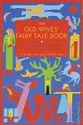 The Old Wives' Fairy Tale Book