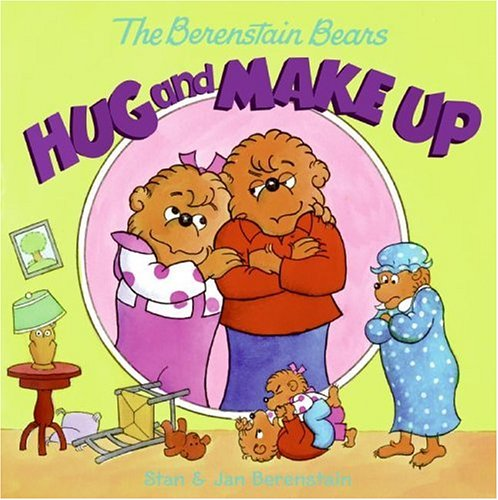 The Berenstain Bears Hug and Make Up (The Berenstain Bears)