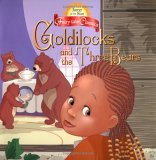 Goldilocks and the Three Bears - Fairy Tale Classics