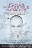 The Power of Impossible Thinking: Transform the Business of Your Life and the Life of Your Business [With CDROM]