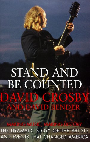 Stand and Be Counted: Making Music, Making History the Dramatic Story of the Artists and Events That Changed America