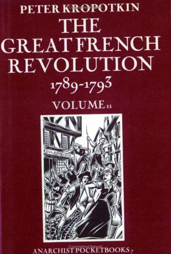 The Great French Revolution 1789-1793 Volume 2