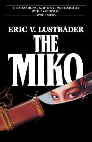 The Miko by Eric Van Lustbader