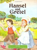 Hansel and Gretel (Classic Fairy Tales) (Classic Fairy Tales)