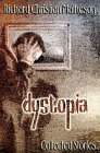 Dystopia: Collected Stories