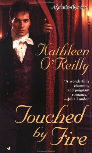 Touched by Fire by Kathleen O'Reilly