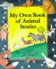 My Own Book Of Animal Stories