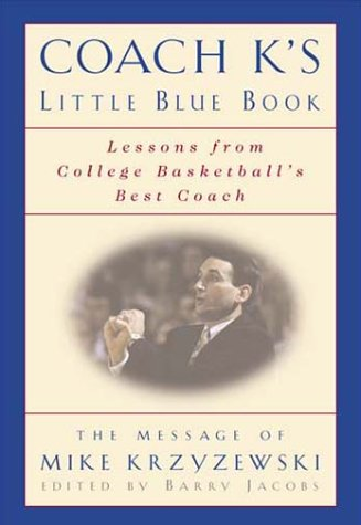 Coach K's Little Blue Book by Barry Jacobs