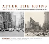 After the Ruins, 1906 and 2006 by Mark Klett