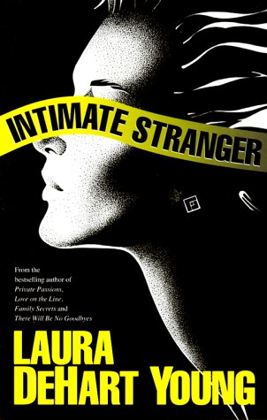 Intimate Stranger by Laura DeHart Young