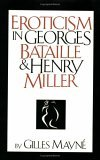 Eroticism in Georges Bataille and Henry Miller