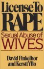 License to Rape: Sexual Abuse of Wives