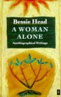 A Woman Alone by Bessie Head