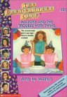 Mallory and the Trouble With Twins (The Baby-Sitters Club, #21)