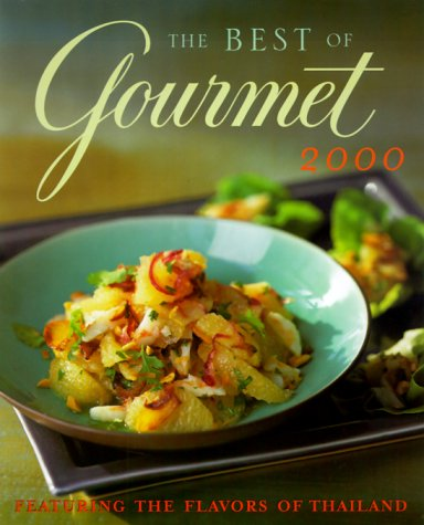 The Best of Gourmet 2000 by Gourmet Magazine