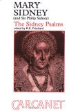 Mary Sidney, Countess of Pembroke (1561-1621) & Sir Philip Sidney: The Sidney Psalms