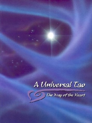 A Universal Tao: The Way of the Heart