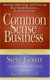Common Sense Business by Steve Gottry