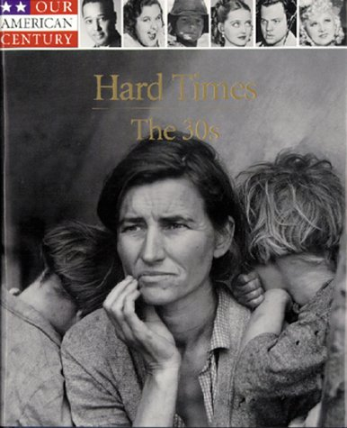 Hard Times: The 30s