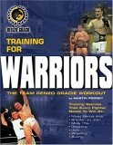 Training For Warriors: The Team Renzo Gracie Workout