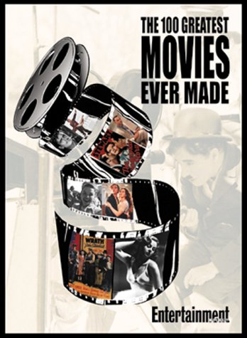 The 100 Greatest Movies of All Time by Ty Burr