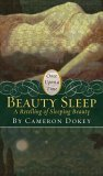 Beauty Sleep: A Retelling of Sleeping Beauty (Once Upon A Time, #2)